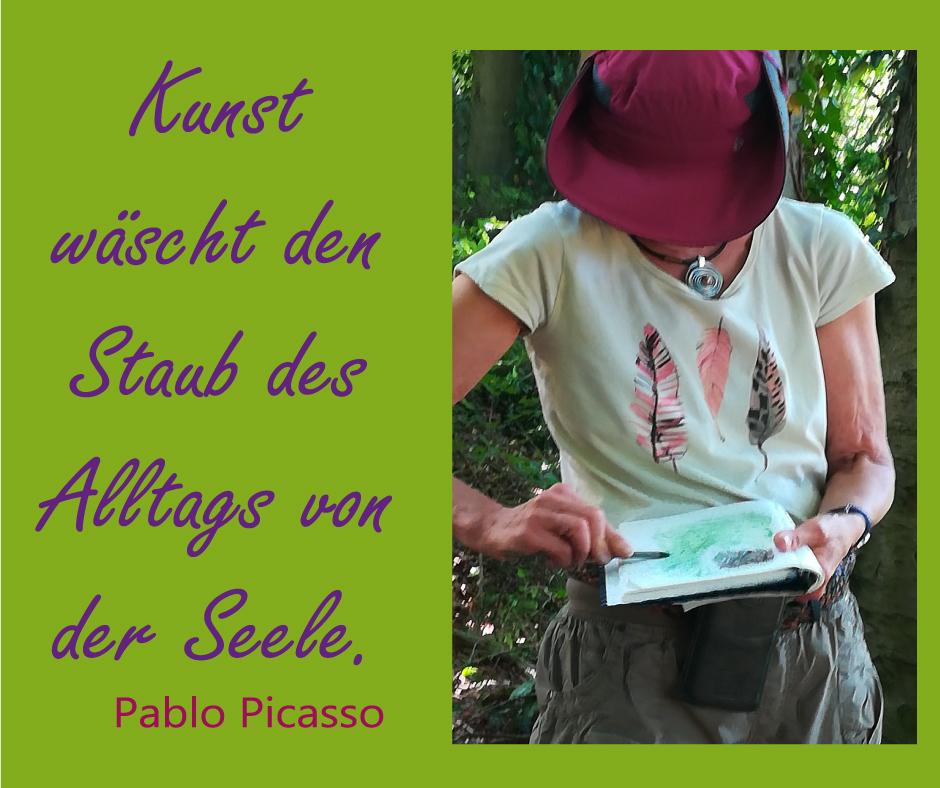 Kunst wäscht den Staub des Alltags von der Seele. Pablo Picasso